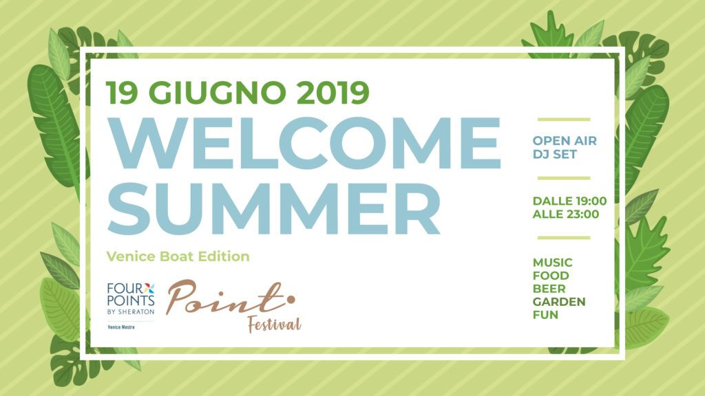 Welcome Summer at Point Festival 2019