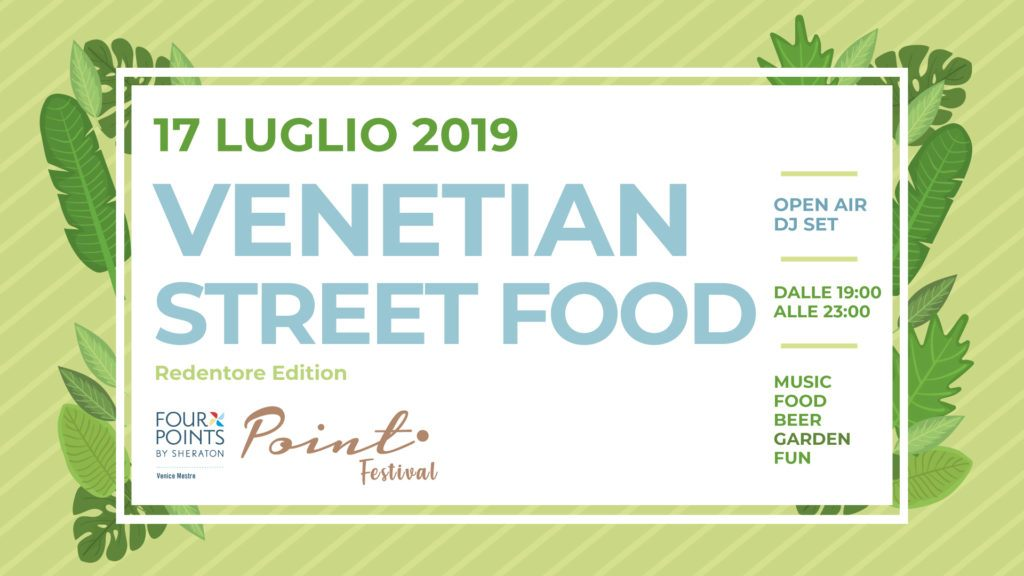 Venetian Street Food at point Festival 2019